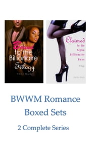 BWWM Romance Boxed Sets: Bound to the Billionaire\ Claimed by the Alpha Billionaire Boss - (2 Complete Series) ebook by Viola Black, Hattie Black