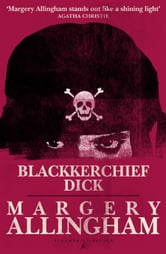 Blackkerchief Dick ebook by Margery Allingham
