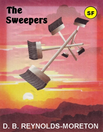 The Sweepers ebook by David.  B. Reynolds-Moreton