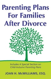 Parenting Plans For Families After Divorce ebook by Joan H McWilliams