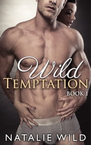 Wild Temptation ebook by Natalie Wild