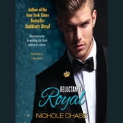 Reluctantly Royal audiobook by Nichole Chase