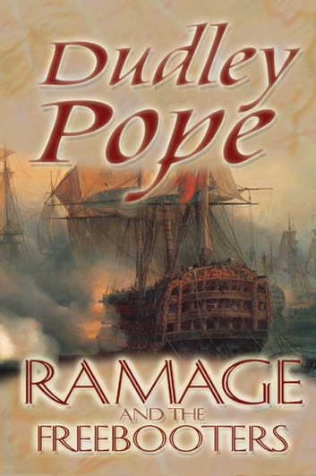 Ramage And The Freebooters ebook by Dudley Pope