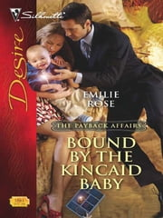 Bound by the Kincaid Baby ebook by Emilie Rose