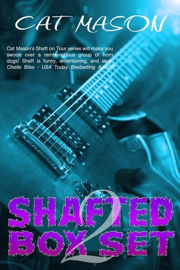 Shafted Box Set 2 ebook by Cat Mason