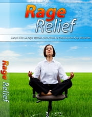 Rage Relief ebook by Anonymous