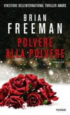 Polvere alla polvere ebook by Brian Freeman