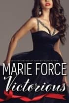 Victorious (Quantum Series, Book 3) ebook by Marie Force