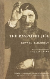 The Rasputin File ebook by Edvard Radzinsky