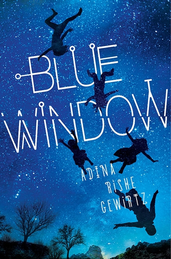 Blue Window ebook by Adina Rishe Gewirtz
