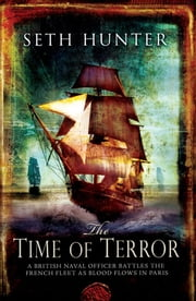 The Time of Terror: A Novel ebook by Hunter, Seth
