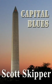 Capital Blues ebook by Scott Skipper