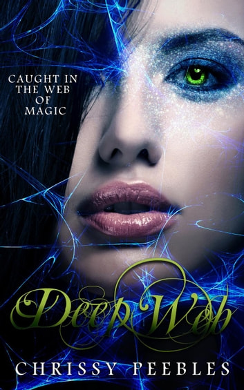 Deep Web - The Crush Saga, #5 ebook by Chrissy Peebles