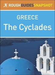 Rough Guides Snapshot Greece: The Cyclades ebook by Rough Guides