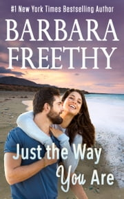 Just The Way You Are ebook by Barbara Freethy