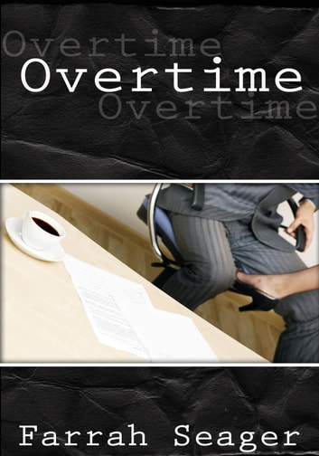 Overtime ebook by Farrah Seager