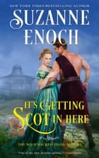 It's Getting Scot in Here ebook by