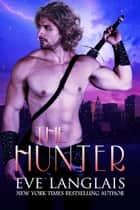 The Hunter eBook by Eve Langlais