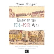 Dairy of the 1914-1916 War ebook by Yves Congar