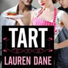 Tart audiobook by Lauren Dane