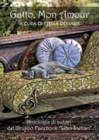 Gatto, Mon Amour ebook by Stella Demaris