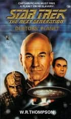 Star Trek: The Next Generation: Debtor's Planet ebook by W.R. Thompson