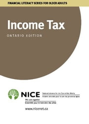 Income Tax - for Ontario Canada ebook by National Initiative for the Care of the Elderly
