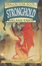 Stronghold ebook by Melanie Rawn