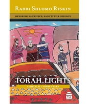 Torah Lights: Devarim - Moses Bequeaths Legacy, History & Covenant ebook by Shlomo Riskin