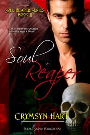 Soul Reaper Series Book II: Soul Reaper ebook by Crymsyn Hart