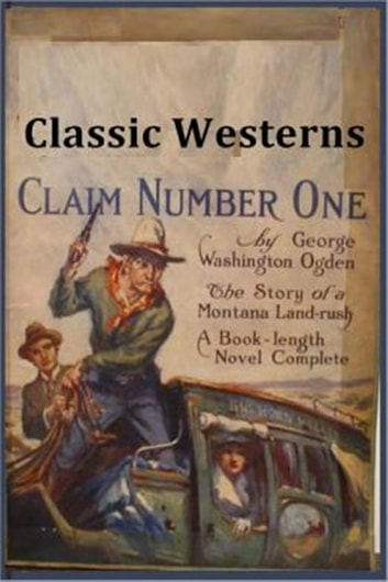 Claim Number One ebook by George W. Ogden