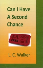 Can I Have A Second Chance ebook by L C Walker