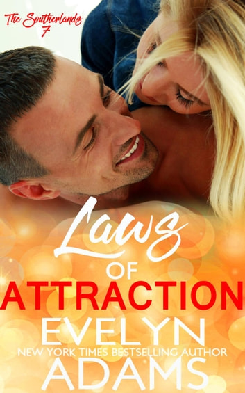 Laws of Attraction - The Southerlands, #7 ebook by Evelyn Adams