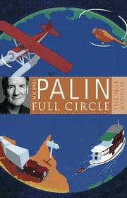 Full Circle ebook by Michael Palin