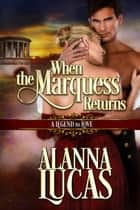 When the Marquess Returns ebook by
