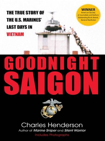 Goodnight Saigon ebook by Charles Henderson