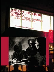 British Horror Cinema ebook by Steve Chibnall,Julian Petley