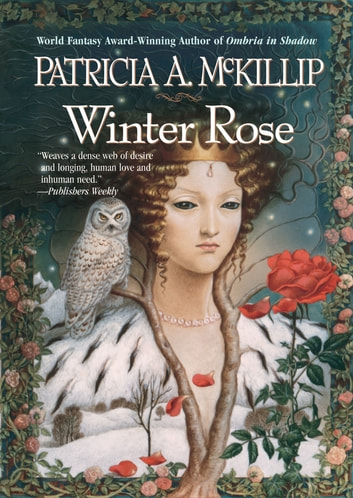 Winter Rose eBook by Patricia A. McKillip