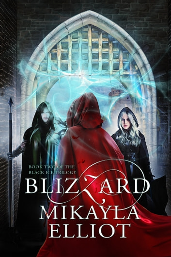 Blizzard ebook by Mikayla Elliot