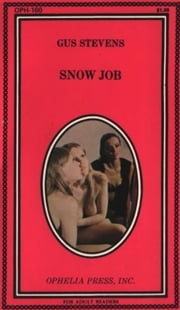 Snow Job ebook by Stevens,Gus