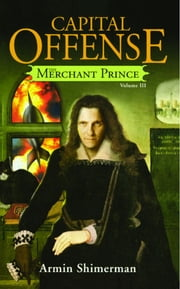 Capital Offense - Merchant Prince III ebook by Armin Shimerman