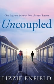 Uncoupled ebook by Lizzie Enfield