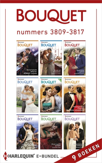 Bouquet e-bundel nummers 3809 - 3817 (9-in-1) ebook by Jennie Lucas,Chantelle Shaw,Jennifer Hayward,Andie Brock,Sharon Kendrick,Carol Marinelli,Tara Pammi,Cathy Williams,Amanda Cinelli
