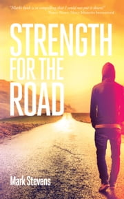 Strength for the Road ebook by Mark Stevens