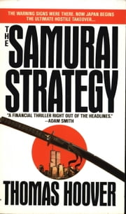 The Samurai Strategy ebook by Thomas Hoover