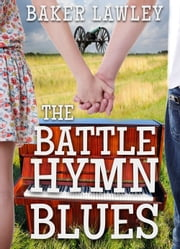 The Battle Hymn Blues ebook by Baker Lawley
