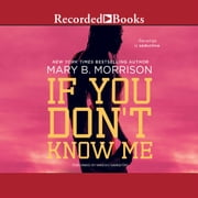 If You Don't Know Me audiobook by Mary B. Morrison