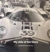 My Side Of The Story ebook by Michael Grace de'Udy