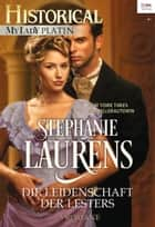 Historical MyLady Platin Band 1 - Die Leidenschaft der Lesters ebook by Stephanie Laurens