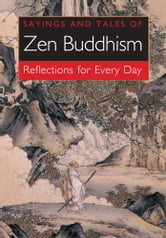 Sayings and Tales of Zen Buddhism ebook by William Wray